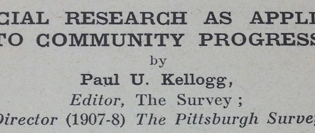 From the Paul U. Kellogg Papers, Social Welfare History Archives, University of Minnesota.